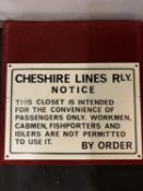 A CHESHIRE LINES RAILWAY METAL SIGN ADVISING OF CONVENIENCE CLOSET RULES 16.5CM X 23CM