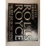A CHROME ' THE EVER GLORIOUS' ROLLS ROYCE SIGN 23.5CM X 29CM