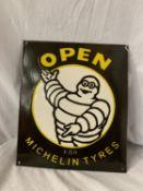 AN ENAMEL 'OPEN FOR MICHELIN TYRES' SIGN 30.5CM X 35.5CM
