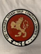 A CIRCULAR CAST METAL CUNARD STEAM - SHIP SIGN