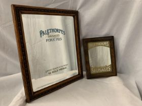 TWO PALETHORPES SAUSAGES ADVERTISING MIRRORS 35CM X 30CM AND 21CM X 16CM