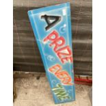 A VINTAGE HAND PAINTED 70'S FAIRGROUND SIGN PRIZE EVERYTIME