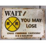 A CAST SIGN - YOU MAY LOSE