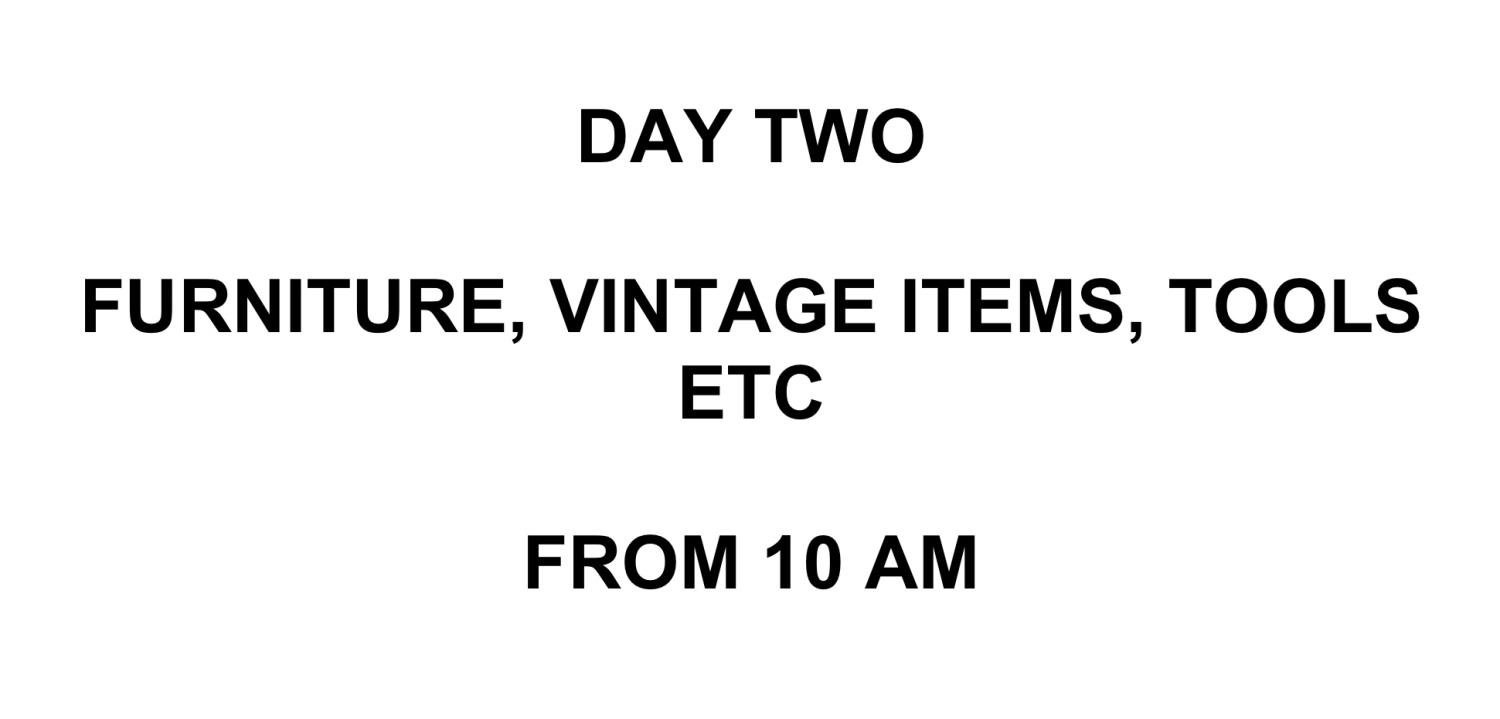DAY TWO - FURNITURE, VINTAGE ITEMS, ETC - LOTS BEING ADDED DAILY