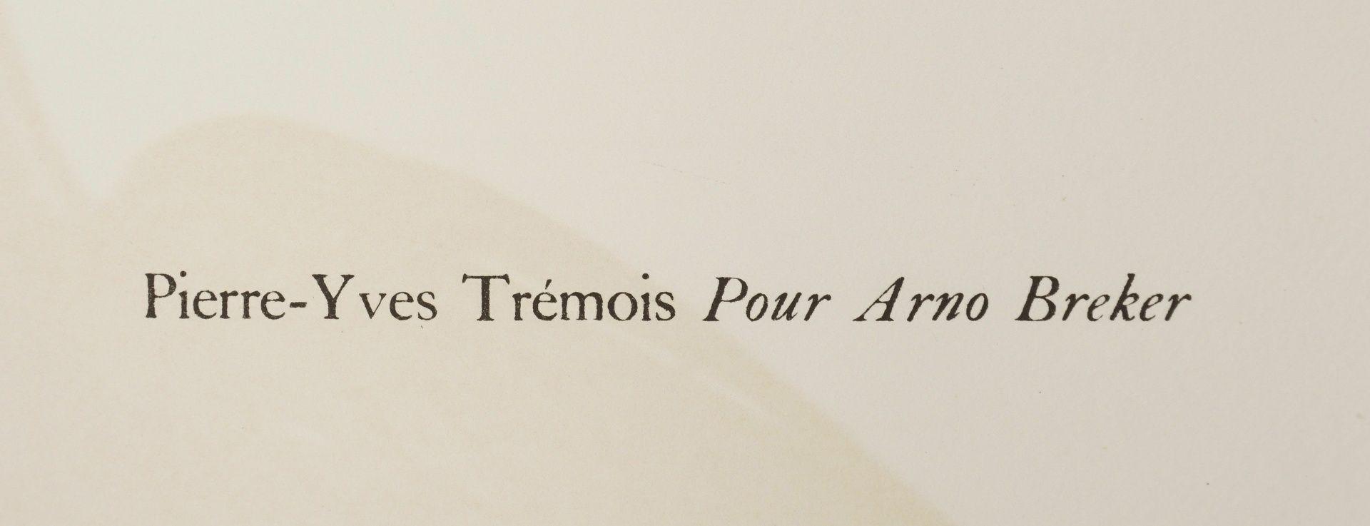 "Pierre-Yves Trémois, ""Pour Arno Breker"" (Für Arno Breker) - Bild 4 aus 4"