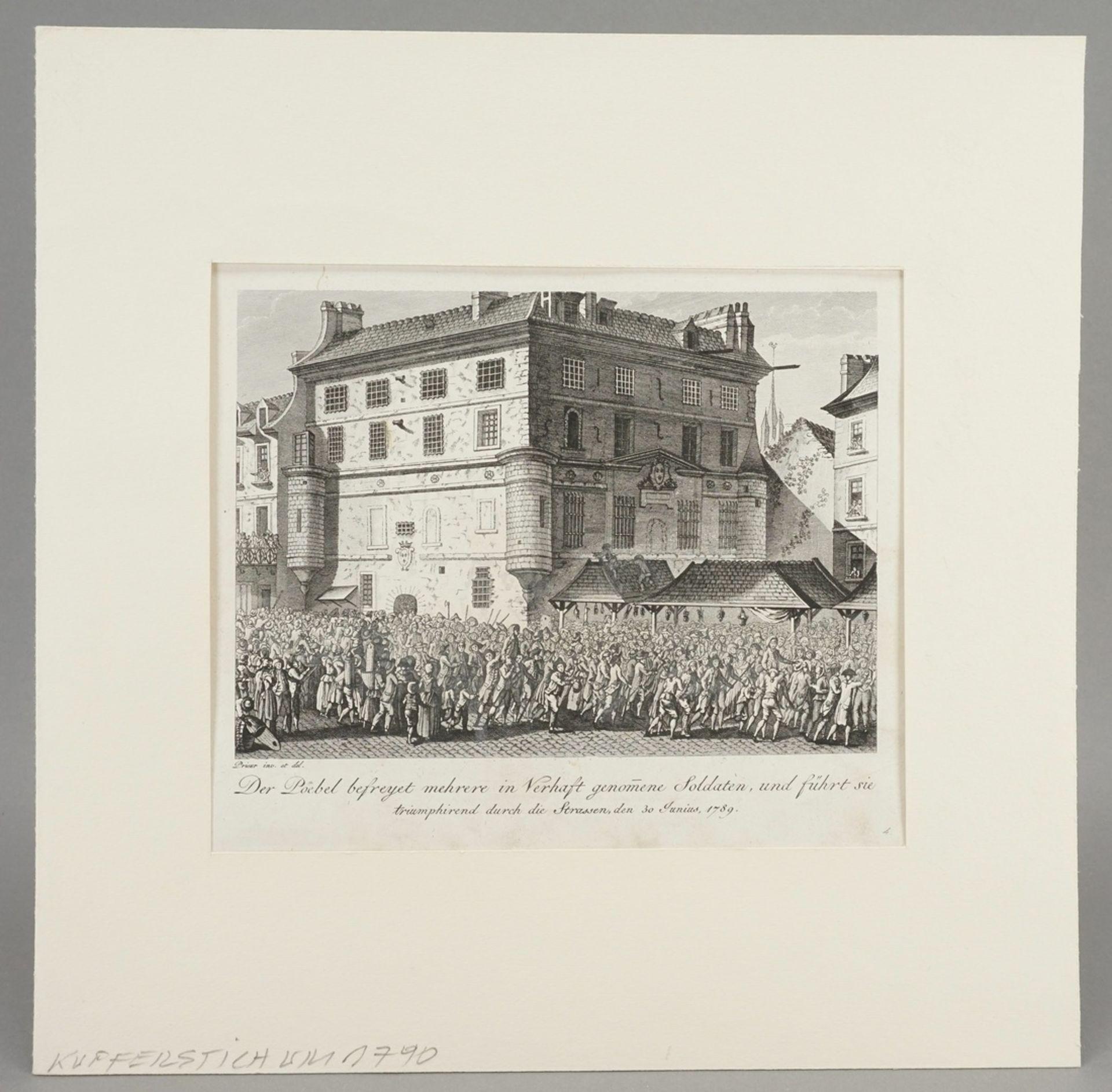 "Jean-Louis Prieur, ""Der Poebel befreyet mehrere in Verhaft genomene Soldaten, [...]"" - Bild 2 aus 3"