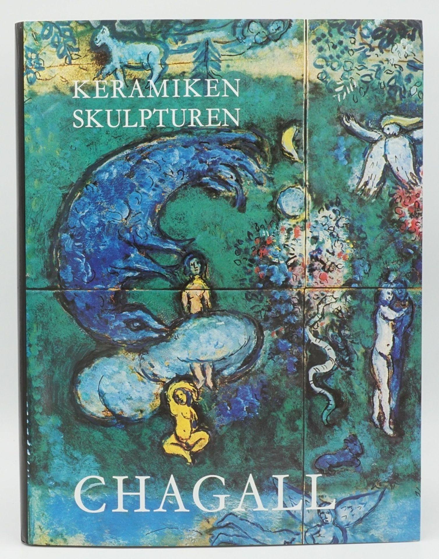 """Charles Sorlier, """"Die Keramiken und Skulpturen von Chagall"""", mit einer Originallithografie"""