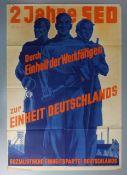 """POLITISCHES PLAKAT DER DDR: KURT FIEDLER """"2 JAHRE SOZIALISTISCHE EINHEITSPARTEI DEUTSCHLANDS"""""""