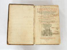 COVARRUVIAS LEVYA, Diego: Didaci Covarruvias a Levya Toletani, episcopi Segobiensis... Opera omnia