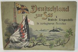 Deutschland zur See Deutsche Kriegschiffe in zerlegbaren Modellen sowie Beilageheft Bau und