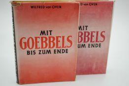 Mit Goebbels bis zum Ende Wilfred von Oven 2.Bde.Dürer Verlag Buenos Aires 1949 Dieses Buch wird