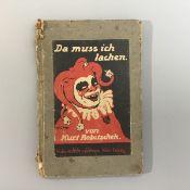 """""""Da muss ich lachen"""", Kurt Robitschek, neue Brettlverse, Verlag Halm u. Goldmann Wien-Leipzig,"""