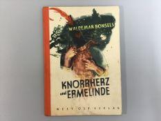 """""""Knorrherz und Ermelinde"""", Waldemar Bonsels, Ost-West-Verlag (Klammern rostig), sonst guter Zustand"""