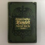 """,, Siebentes deutsches Turnfest München 1889"""" ,Verlag R.Oldenbourg München,Einband mit Gebr. spuren,"""