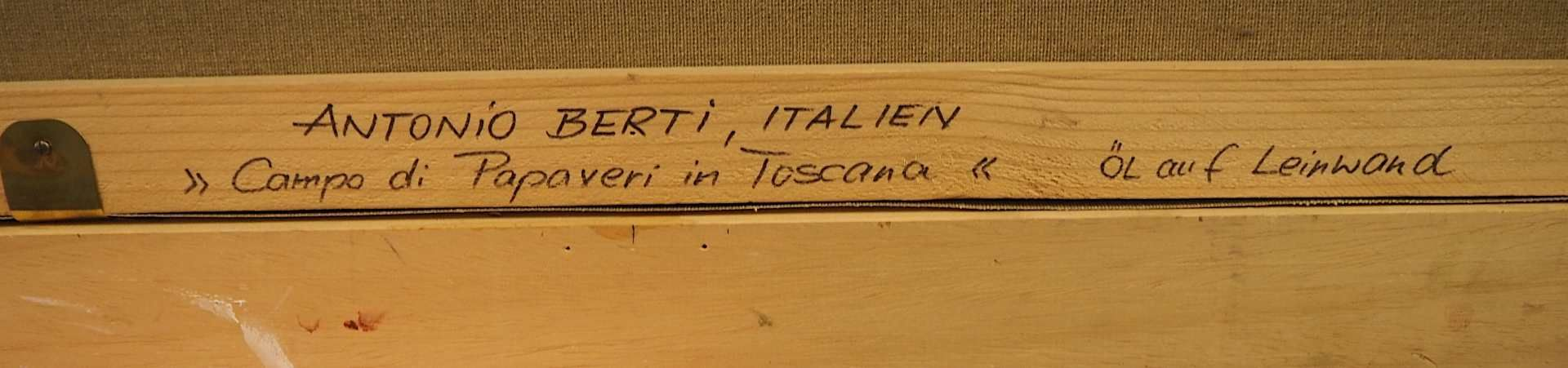 "1 Ölgemälde ""Campo di Papaveri in Toscana"" R.u. sign. BERTI (wohl Antonio B. 1904-19 - Bild 5 aus 5"