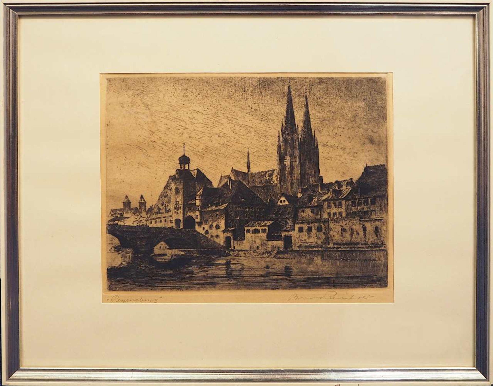 """1 Radierung L.u. betitelt """"Regensburg"""", R.u. bleistiftsign. Bruno REINHOLD (wohl 1"""