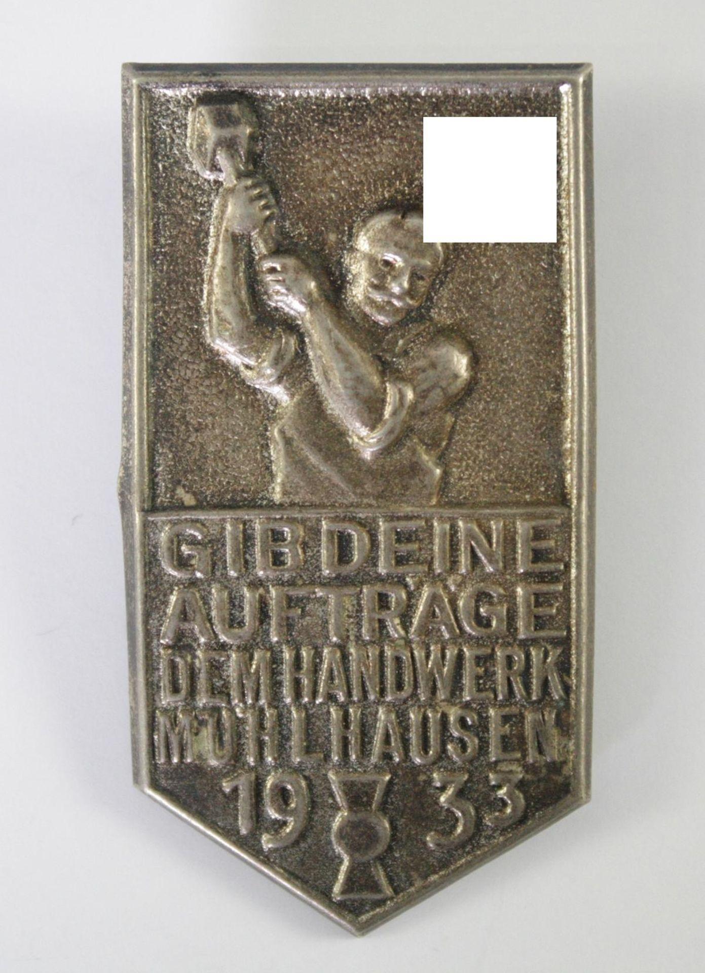 Abzeichen, Gib deine Aufträge dem Handwerk Mühlhausen, 1933