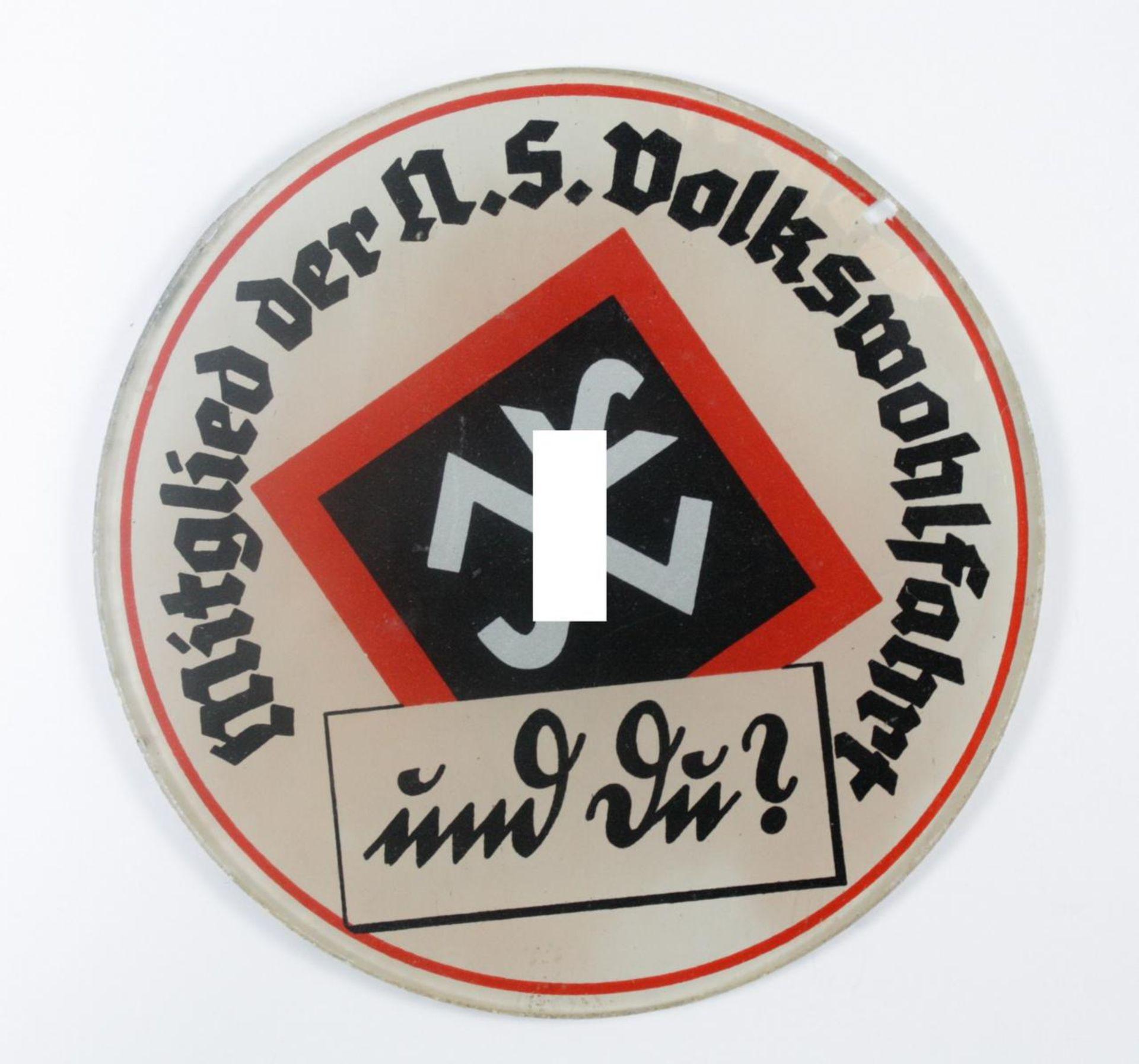 Glasplakette NSV, Mitglied der NS Volkswohlfahrt - und du?