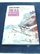 The US Strategic Bomber 1975 book club edition with dust jacket