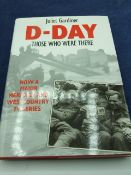 D-DAY those who were there by Juliet Gardiner, with dust cover 1994 first edition