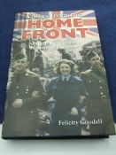 Voices from the Home front by Felicity Goodall, with dust cover 2004 first edition