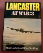 Lancaster at War 3 Mike Garbett & Brian Goulding 1984 edition with dust jacket