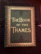 The Book of the Thames by Mr & Mrs S C Hall New Edition