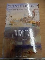 Turner Abroad by Andrew Wilton and Turner a' venice by Lindsay Stanton