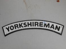caste Yorkshireman sign