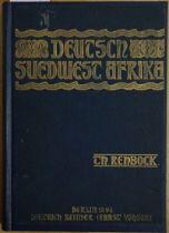 Rehbock, Theodor: Deutsch-Südwest-Afrika. Seine wirtschaftliche Erschließu...