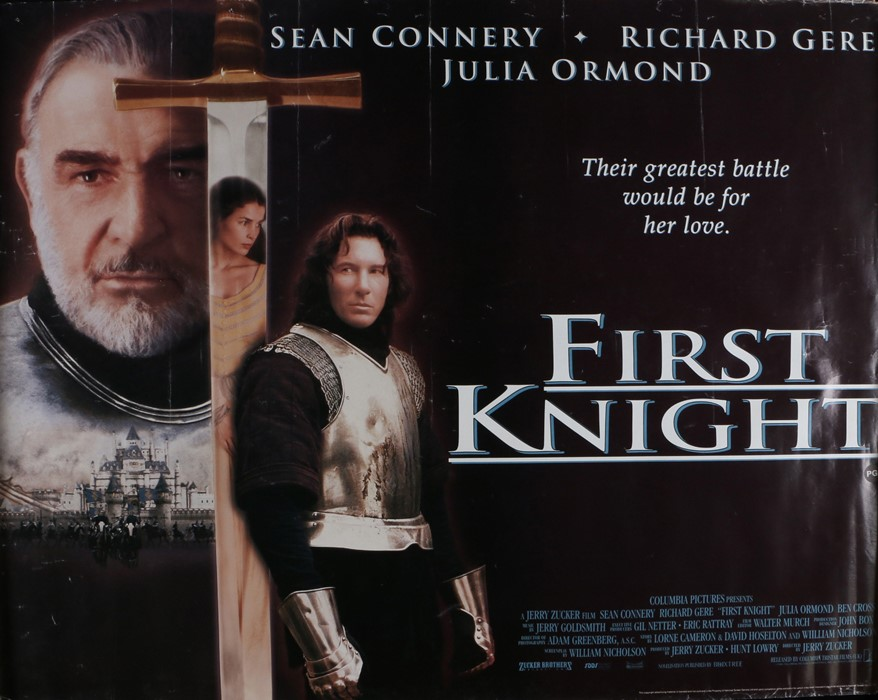 First Knight (1995) - British Quad film poster, starring Sean Connery, Richard Gere, and Julia