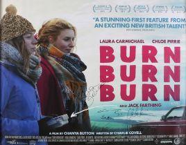 Burn Burn Burn (2015) - Signed British Quad film poster, starring Laura Carmichael, Julian Rhind-