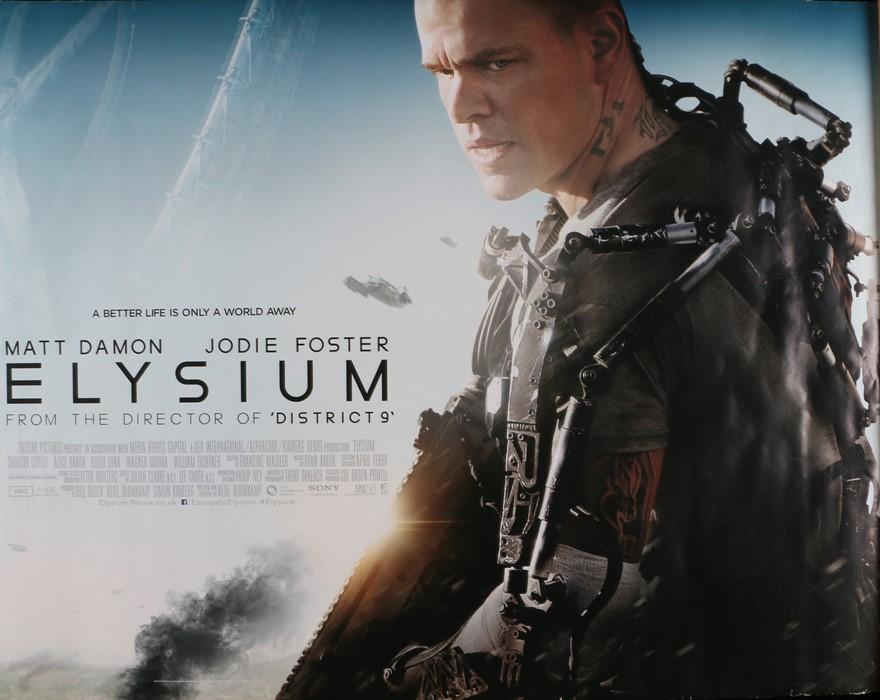 Elysium (2013) - British Quad film poster, starring Matt Damon, Jodie Foster and Alice Braga,