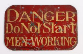 Early to mid 20th Century tin sign, painting with a red ground and the yellow text DANGER DO NOT