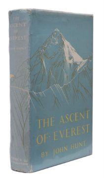 Ɵ HUNT, John. (1910-1998). The Ascent of Everest. SIGNED, first edition, Hodder& Stoughton, 1953.