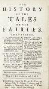 AULNOY, MARIE CATHERINE DE LA MOTHE, COMTESSE D' The History of the Tales of the Fairies... Dedic...