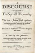 CAMPANELLA (TOMMASO) A Discourse Touching the Spanish Monarchy. Wherein We Have a Political Glass...