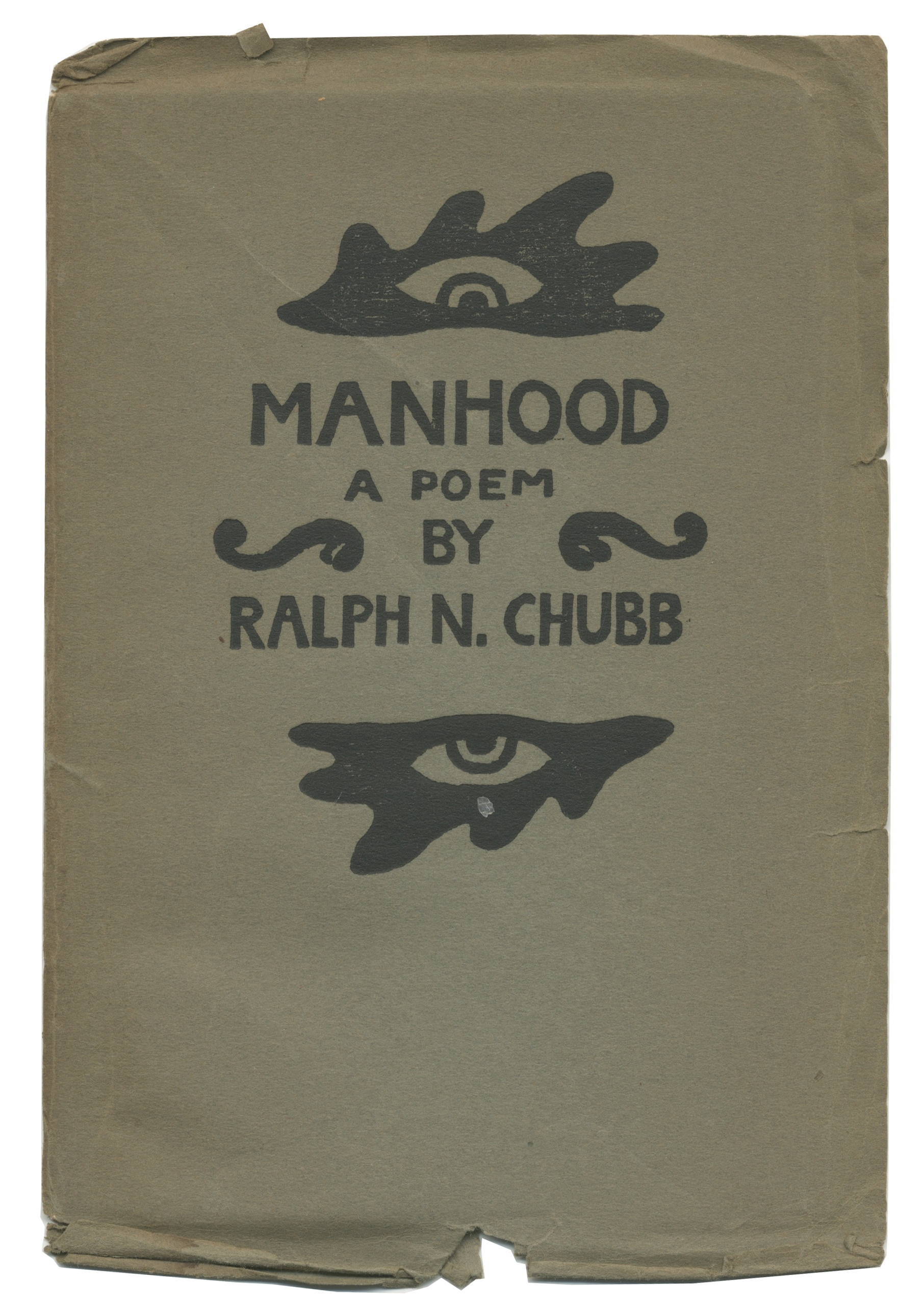 CHUBB (RALPH N.) Manhood, a Poem... Designed and Engraved by the Author, 1924; and 2 other limite...