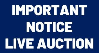 IMPORTANT NOTICE – This is a live webcast auction (not a timed online auction). You must click the