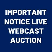 IMPORTANT NOTICE – This is a live webcast auction (not a timed online auction)