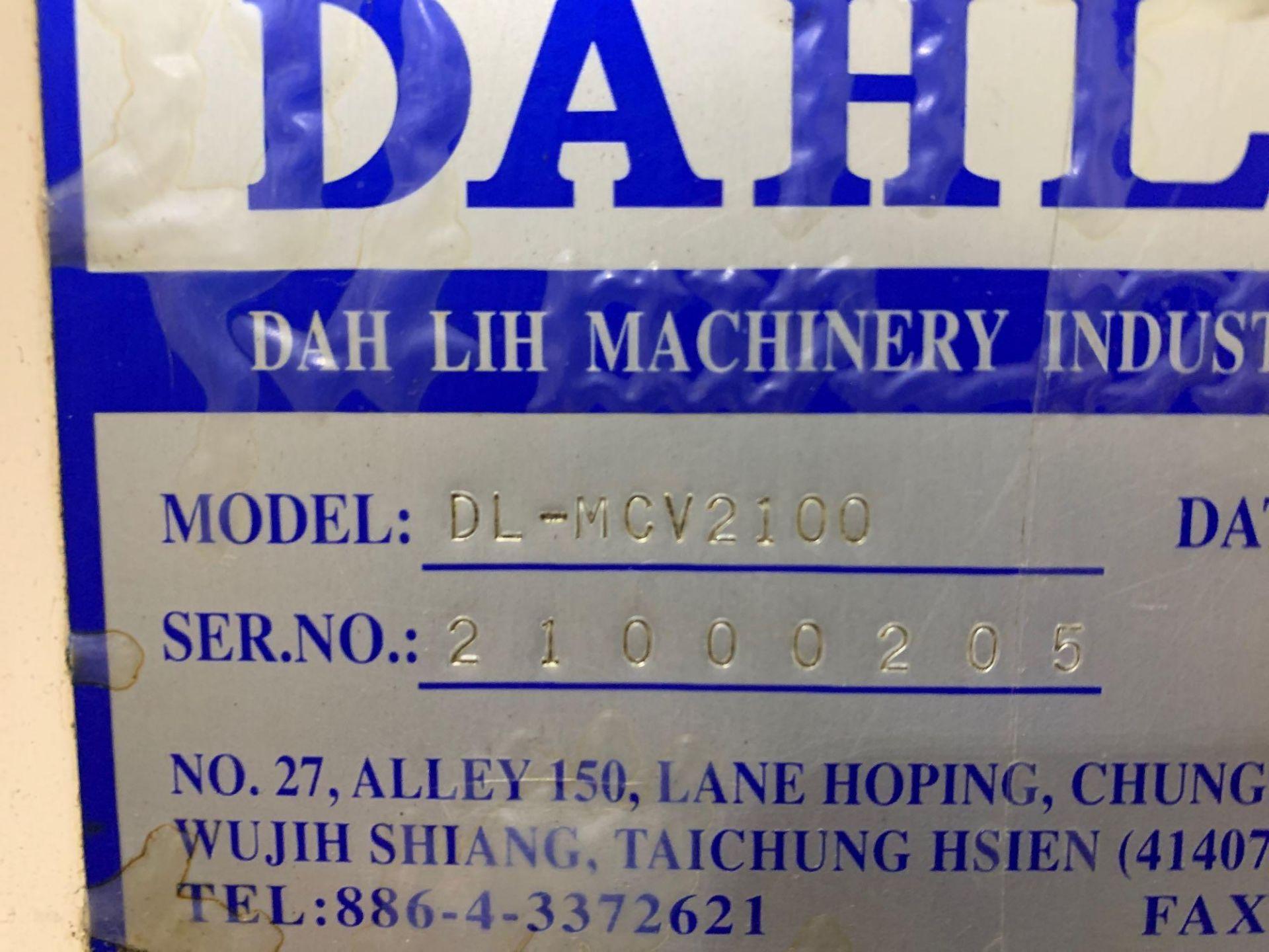Dah-LihDL- MCV-2100 Vertical Machining Center Make: Dah-Lih Model #: DL- MCV-2100 Serial Number: 21 - Image 22 of 22