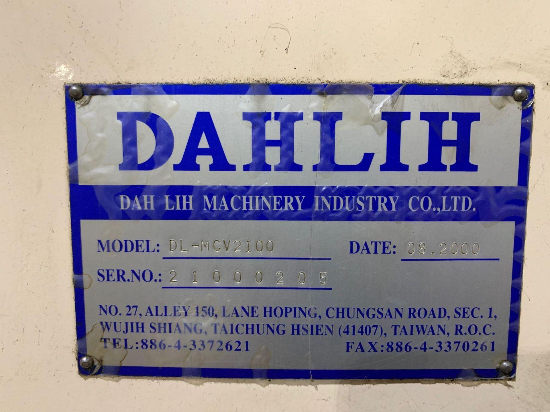 Dah-LihDL- MCV-2100 Vertical Machining Center Make: Dah-Lih Model #: DL- MCV-2100 Serial Number: 21 - Image 8 of 22
