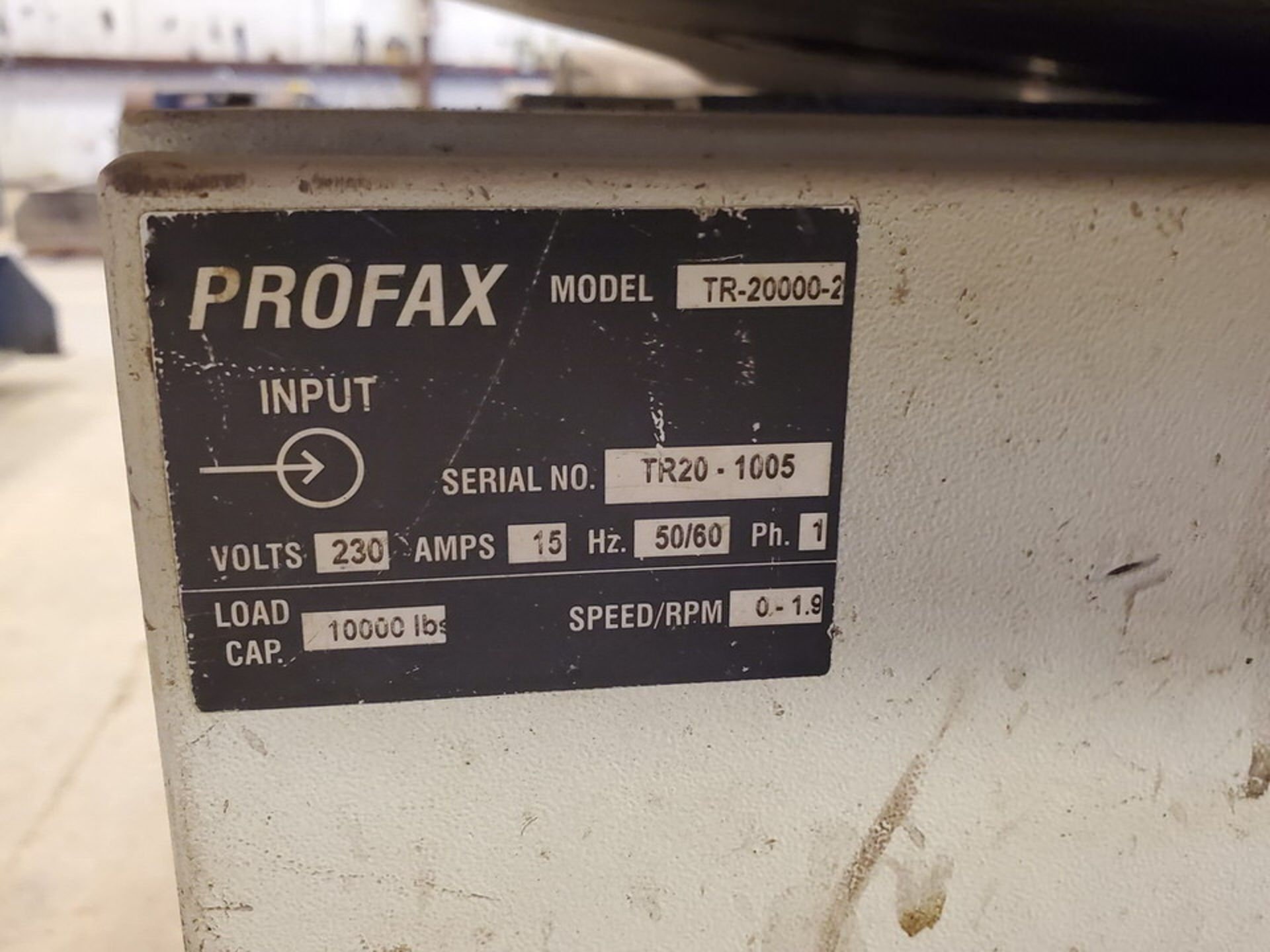 "Profax TR-20000 Turn Roll 10K Cap., 115V, 15A, 50/60HZ, 1PH, RPM: 0-1.9; 5"" Wheel Dia. - Image 7 of 7"