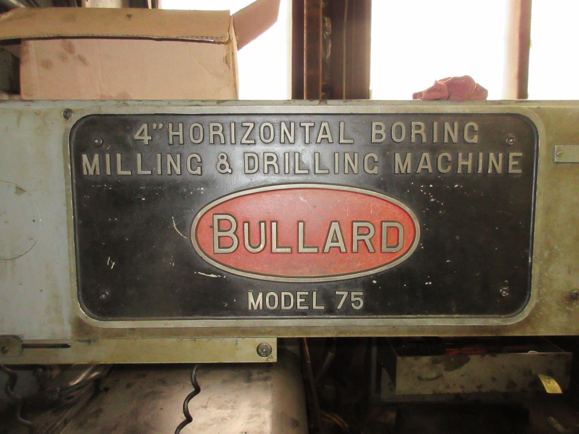 """(1) Bullard Model 75 4"""" Horizontal Boring, Milling & Drilling Machine S/N 30512 - Image 3 of 7"""