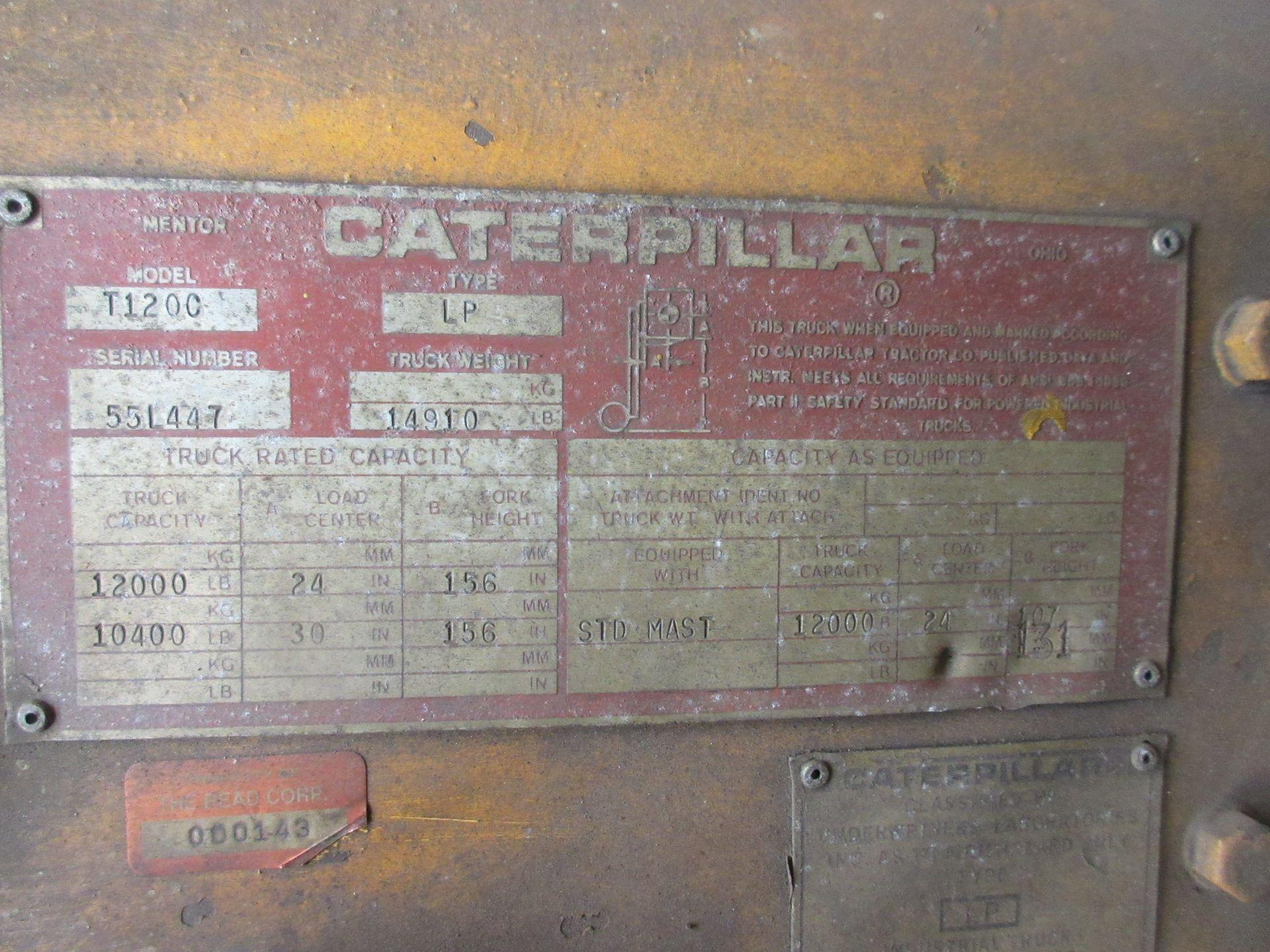 "(1) Caterpillar T120C LPG Forklift S/N 55L447, 12,000# Capacity, 156"" Lift, 3584 Hrs. - Image 5 of 6"