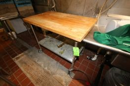"Butcher Block Table Top Table, with S/S Bottom Shelf, Overall Dims.: Aprox. 48"" L x 30"" W x 40"" H,"