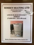 LENNOX ML HIGH EFFICIENT FURNACE 70,000 BTU (96% EFFICIENT) GIFT CERTIFICATE Donated by: Rimbey