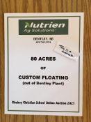 80 ACRES OF CUSTOM FLOATING GIFT CERTIFICATE Nutrien Ag Solutions (Bentley) Certificate for 80 Acres