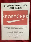 2 - $50.00 SPORTCHEK eGIFT CARDS These cards can be used online or in store. Donated by: Farm Credit