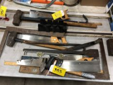 LO/O HAND SAWS, MITRE SAWS, STEEL MALLETS, PRY BARS, CARPENTERS LEVELS, ETC